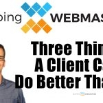 3 Things a Client Can Do Better Than Us
