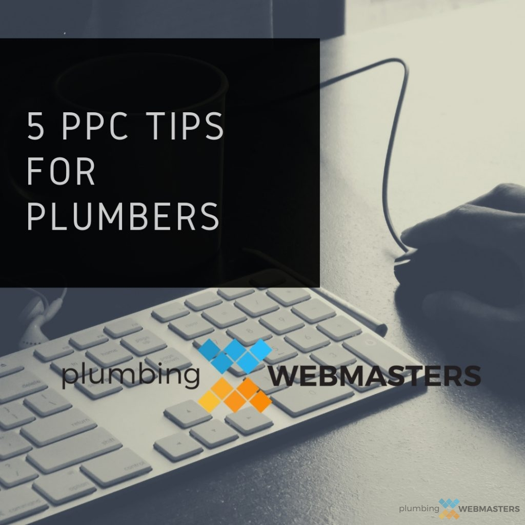 5 PPC Tips for Plumbers Blog Post Cover