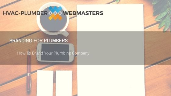 Branding for Plumbers