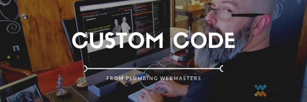 Custom Code From Plumbing Webmasters