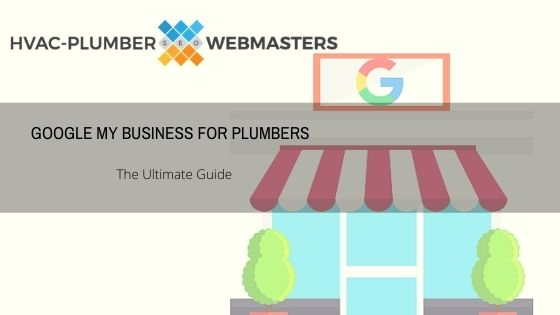 Google My Business for Plumbers