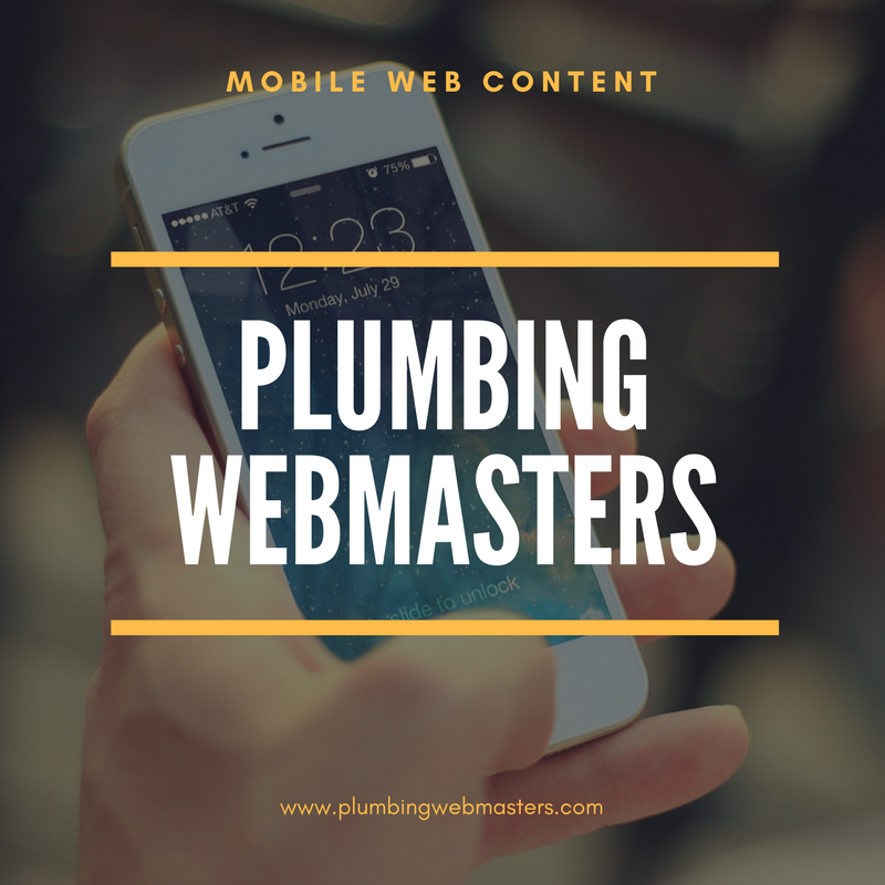 Mobile Content Optimization Ensures Your Plumbing Business Is Higher In Mobile Search Results