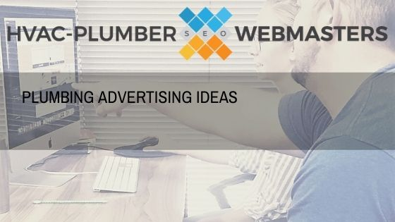 Plumbing Advertising Ideas