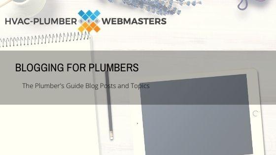 Plumbing Blog Topics Guide