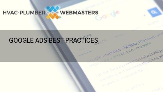 Plumbing Google Ads Best Practices