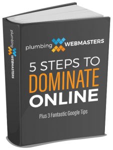 Dominate the Search Engines With the 5 Steps to Success to Online Marketing for Plumbers