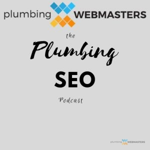 The Plumbing SEO Podcast Cover Art