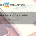 User Experience for Plumbers